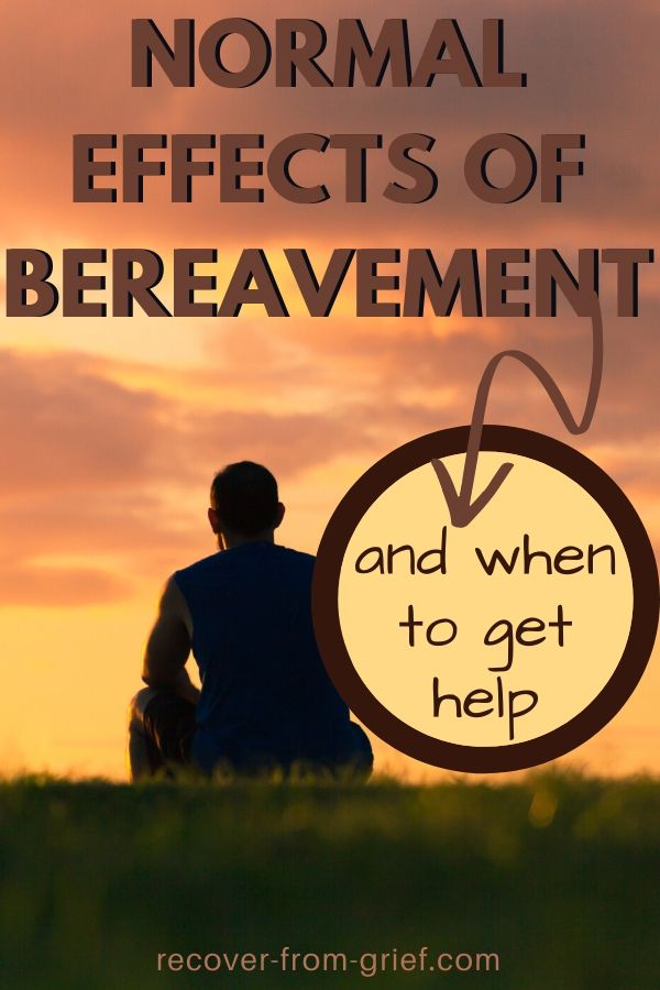 Normal effects of bereavement