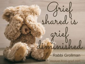 Grief shared is grief diminished