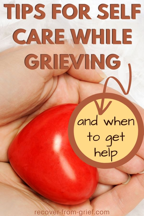 Tips For Self Care While Grieving
