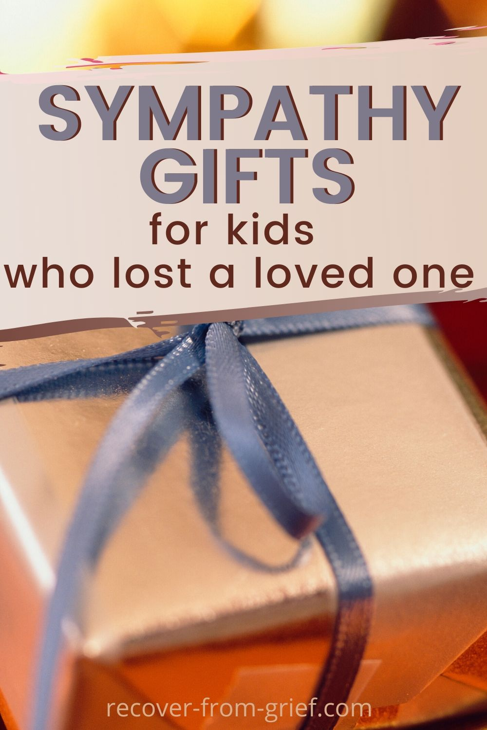 Sympathy gifts for kids