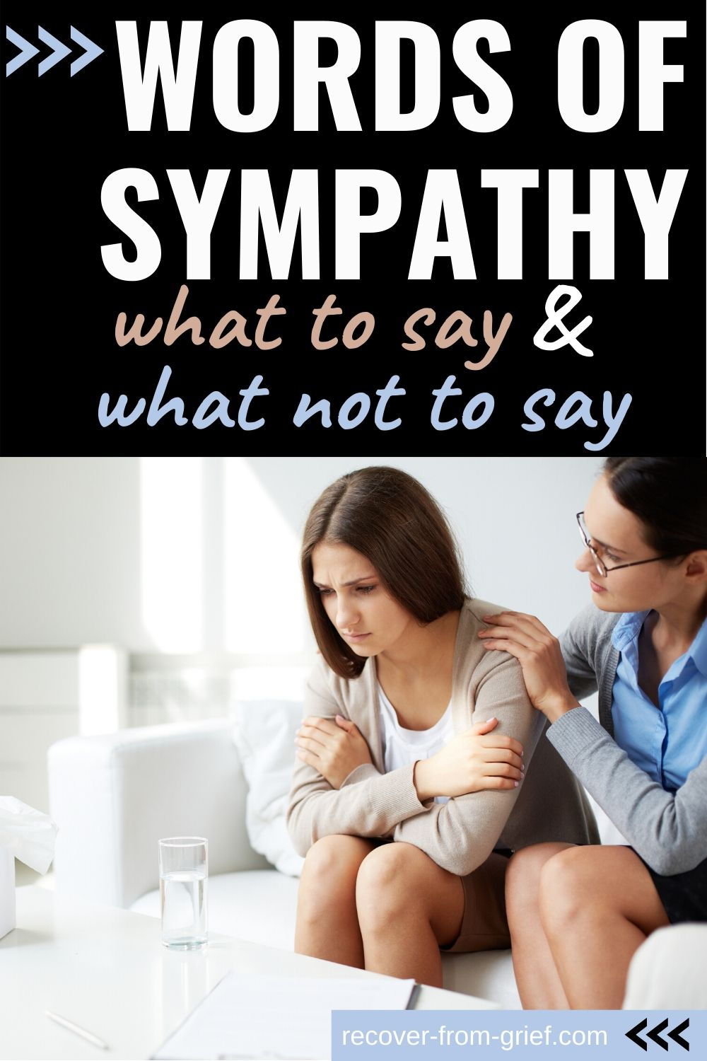 Words of sympahty - what to say and what not to say!