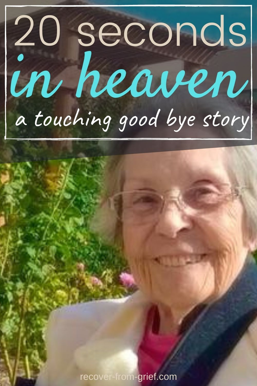 20 seconds in heaven - a touching goodbye story - Pinterest image