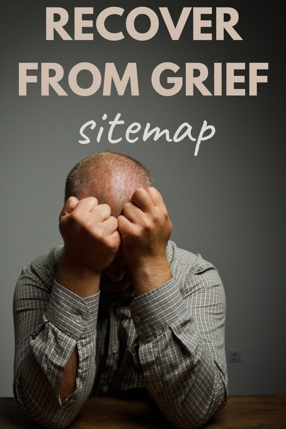 Recover from grief sitemap
