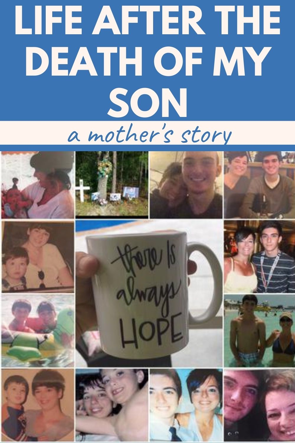 Life after the death of my son - a mother's story