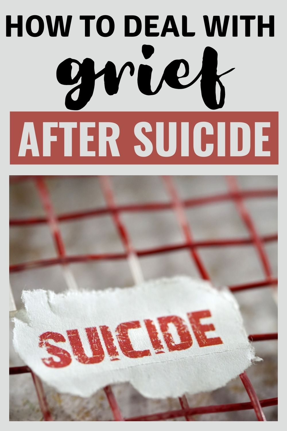 How to deal with grief after suicide